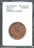 Coins of Hawaii: , 1847 1C Hawaii Cent--Corroded, Cleaned--ANACS. AU Details, ...