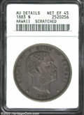 Coins of Hawaii: , 1883 $1 Hawaii Dollar--Scratched--ANACS. AU Details, Net ...