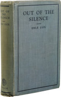 Books:First Editions, Erle Cox: Out of the Silence. (Melbourne, Australia: EdwardA. Vidler, 1925), first edition, 318 pages, blue cloth with ...