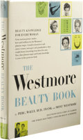 Books:First Editions, Perc, Wally, Bud, Frank and Mont Westmore: The Westmore BeautyBook: A Concyclopedia of Beauty. (Chicago: Melvin Korshak...
