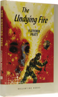 Books:First Editions, Fletcher Pratt: The Undying Fire. (New York: BallantineBooks, 1953), first edition, 148 pages, bound in orange cloth wi...