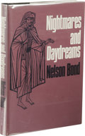 Books:First Editions, Nelson Bond: Nightmares and Daydreams. (Sauk City: ArkhamHouse, 1968), first edition, 269 pages, jacket design by Ronal...