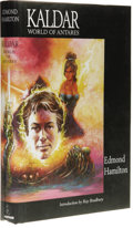 Books:First Editions, Edmond Hamilton: Kaldar World of Antares. Introduction byRay Bradbury. (Royal Oak, MI: Haffner Press, 1998), first edit...