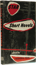 Books:First Editions, Frederik Pohl, editor: Star Short Novels. (New York:Ballantine Books, 1954), first edition, 168 pages, bound in greenc...