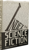 Books:First Editions, Index to the Science Fiction Magazines 1926-1950 Compiled byDonald Day. (Portland, Oregon: Perri Press, 1952), firs...