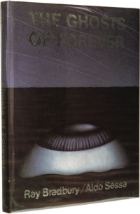 Ray Bradbury Signed: The Ghosts of Forever. Illustrated by Aldo Sessa. (New York: Rizzoli, 1980), first edition, 130 pag...
