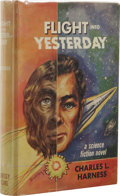 Books:First Editions, Charles L. Harness: Flight Into Yesterday. (New York:Bouregy & Curl, Inc., 1953), first edition, 256 pages, red andbla...