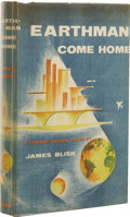 Books:First Editions, James Blish: Earthman Come Home. (New York: G.P. Putnam'sSons, 1955), first edition, 239 pages, blue cloth with yellow ...