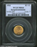 Commemorative Gold: , 1926 $2 1/2 Sesquicentennial MS64 PCGS. An attractive and ...