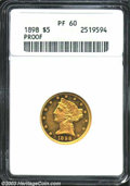 Proof Liberty Half Eagles: , 1898 $5 PR60 ANACS. A desirable date in the Liberty five-...