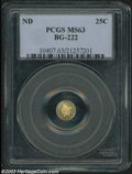 California Fractional Gold: , Undated 25C Liberty Round 25 Cents, BG-222, R.4, MS63 PCGS.