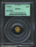 California Fractional Gold: , 1876 25C Indian Round 25 Cents, BG-853, Low R.5, MS64 PCGS.