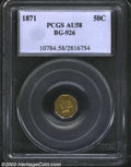 California Fractional Gold: , 1871 50C Liberty Octagonal 50 Cents, BG-926, R.7, AU58 PCGS....