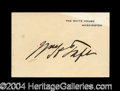 Autographs, William H. Taft Signed White House Card