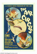 "Movie Posters:Adventure, Air Circus, The (Fox, 1928). One Sheet (27""X41""). Howard Hawks wasa master storyteller who had few peers in his ability to ..."