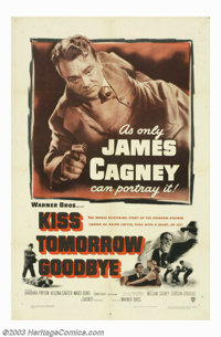 "Kiss Tomorrow Goodbye (Warner Brothers, 1950). One Sheet (27"" X 41""). Vintage Cagney, at his nastiest, playing..."