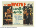 "Movie Posters:Western, Haunted Gold (Warner Brothers, First National, 1932). Half Sheet(22"" X 28""). John Wayne starred in six westerns for Warner ..."