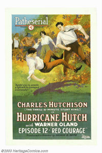 "Hurricane Hutch (Pathe', 1921). Chapter 12 ""Red Courage"". One Sheet (27"" X 41""). This vibrant and co..."