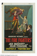 """Movie Posters:Serial, Fire Fighters, The (Universal, 1927). Chapter 6 """"Fighting Fate"""".One Sheet (27"""" X 41""""). Jack Daugherty was a silent screen s..."""