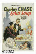 "Movie Posters:Comedy, Loud Soup (MGM, 1929). One Sheet (27"" X 41""). Charley Chase was aversitile actor, director, writer and producer and is one ..."