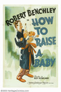 "Movie Posters:Comedy, How to Raise a Baby (MGM, 1938). One Sheet (27"" X 41""). This comedyshort, starring Robert Benchley, takes a humorous look a..."