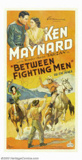 "Movie Posters:Western, Between Fighting Men (World Wide Pictures, 1932). Three Sheet (41""X 81""). Ken Maynard made his film debut in 1923, coming f..."
