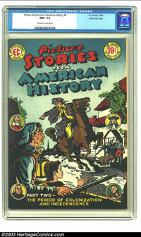 Picture Stories From American History #2 Gaines File pedigree 3/11 (EC, 1946) CGC NM+ 9.6 Off-white to white pages. In 1...