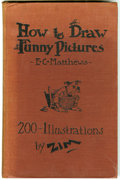 "Books, E. C. Matthews -- ""How to Draw Funny Pictures"" (Frederick J. Drake and Co., 1936). This 162-page book features some 14 chapt..."