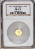 California Fractional Gold: , 1876 50C Indian Round 50 Cents, BG-1038, R.4, MS65 Prooflike NGC.The frosty design elements, generally well struck, seem t...