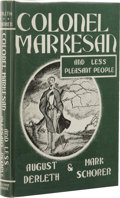 Books:First Editions, August Derleth & Mark Schorer: Colonel Markesan and LessPleasant People. (Sauk City: Arkham House, 1966), firstedition...