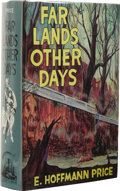 Books:Signed Editions, E. Hoffman Price Signed: Far Lands Other Days. Illustrated by George Evans. (Chapel Hill, NC: Carcosa, 1975), first edit...