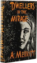 Books:First Editions, A. Merritt: Dwellers in the Mirage. Frontis by VirgilFinlay. (Providence: The Grandon Company, 1932), first editio...