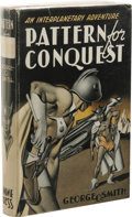 Books:First Editions, George O. Smith: Pattern for Conquest. (New York: GnomePress, 1949), first edition, 252 pages, orange cloth with red le...