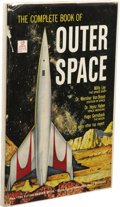Books:First Editions, Jeffrey Logan (Editor): The Complete Book of Outer Space.Contributions by Willy Ley, Dr. Wernher Von Braun, Hugo Gernsb...