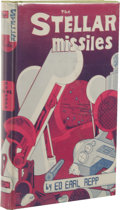 Books:First Editions, Ed Earl Repp: The Stellar Missiles. (Los Angeles: FantasyPublishing Co., Inc., 1949), first edition, 192 pages, lime gr...