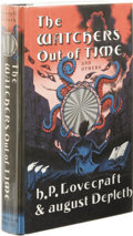 Books:First Editions, H.P. Lovecraft & August Derleth: The Watchers Out of Timeand Others. (Sauk City: Arkham House, 1974), first edition,40...