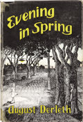 Books:First Editions, August Derleth. Evening in Spring. Sauk City: Stanton andLee, 1945.. ...