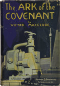 Books:First Editions, Victor MacClure. The Ark of the Covenant. New York: Harperand Brothers, 1924.. ...