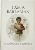 Books:Signed Editions, Edgar Rice Burroughs. I Am a Barbarian....