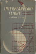 Books:First Editions, Arthur C. Clarke. Interplanetary Flight. An Introductionto Astronautics....