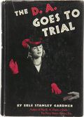 Books:First Editions, Erle Stanley Gardner. The D. A. Goes to Trial....