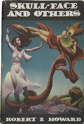 Books:First Editions, Robert E. Howard. Skull-Face and Others....