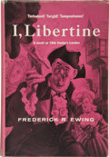 Books:First Editions, Frederick R. Ewing [pseudonym for Theodore Sturgeon and JeanShepard]. I, Libertine....