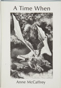 Books:Signed Editions, Anne McCaffrey. A Time When....