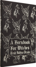Books:First Editions, Leah Bodine Drake. A Hornbook for Witches. Poems ofFantasy. Sauk City, Wisconsin: Arkham House, 1950. . ...