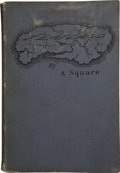 Books:First Editions, [Edwin A. Abbott] Flatland, A Romance of ManyDimensions. Boston: Roberts Brothers, 1885. . ...