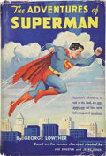 Books:Signed Editions, George Lowther. The Adventures of Superman. New York: RandomHouse, [1942]. ...
