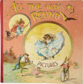 Books:Children's Books, Maud Carlton. All the Way Round Pictures and RhymesMechanical Children's Book. London: Ernest Nister, and New Y...