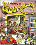 Bronze Age (1970-1979):Alternative/Underground, History Of Underground Comics #nn First Print (Mark James Estren, 1974) Condition = FN. This great trade paperback is a must...
