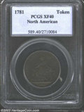 1781 TOKEN North American Token XF40 PCGS. Breen--1144. Breen believes that this issue was produced in Dublin in the 181...